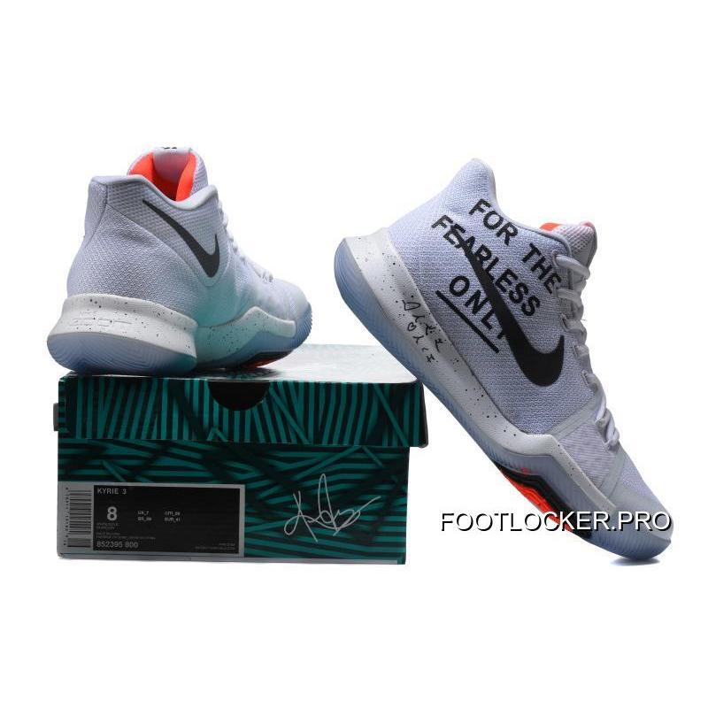 fe1266d9a72 ... Online Nike Kyrie 3 For The Fearless Only White Black ...